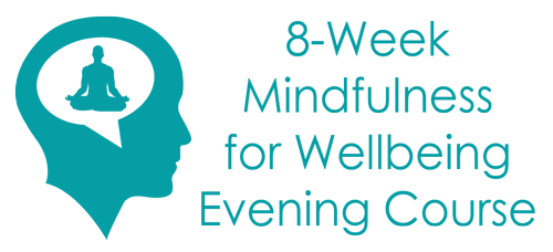 8-Week Mindfulness for Wellbeing Evening Course